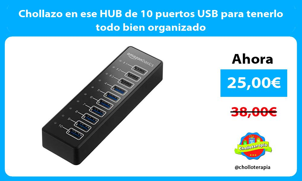 Chollazo en ese HUB de 10 puertos USB para tenerlo todo bien organizado