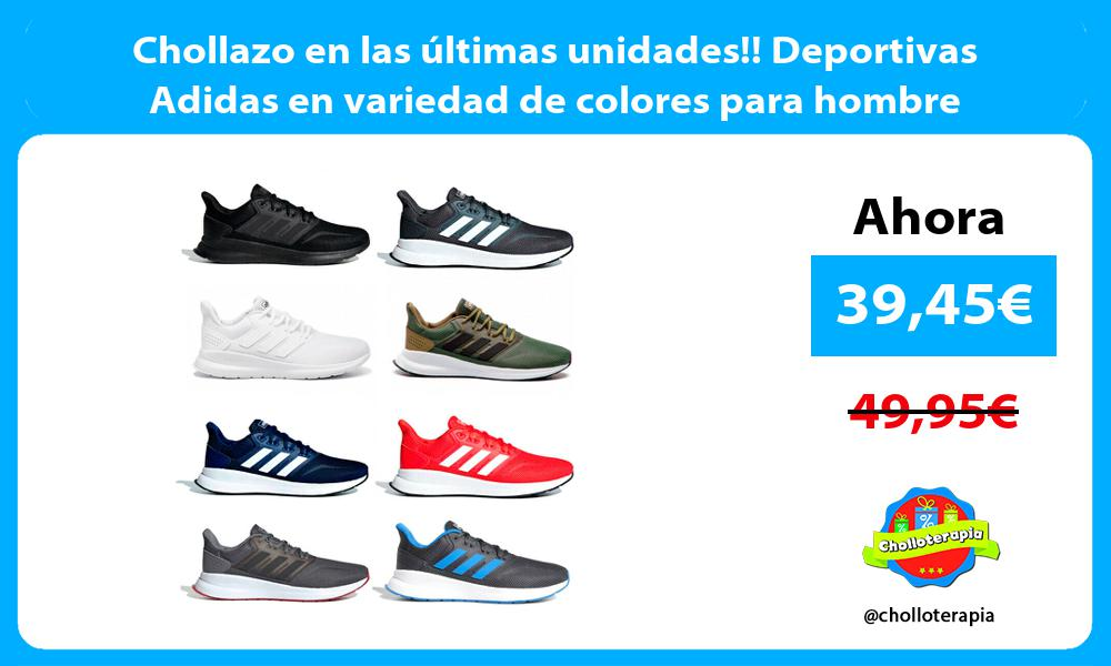 Chollazo en las últimas unidades Deportivas Adidas en variedad de colores para hombre