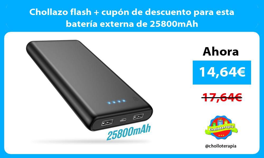 Chollazo flash cupón de descuento para esta batería externa de 25800mAh