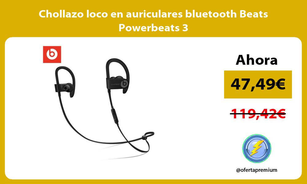 Chollazo loco en auriculares bluetooth Beats Powerbeats 3