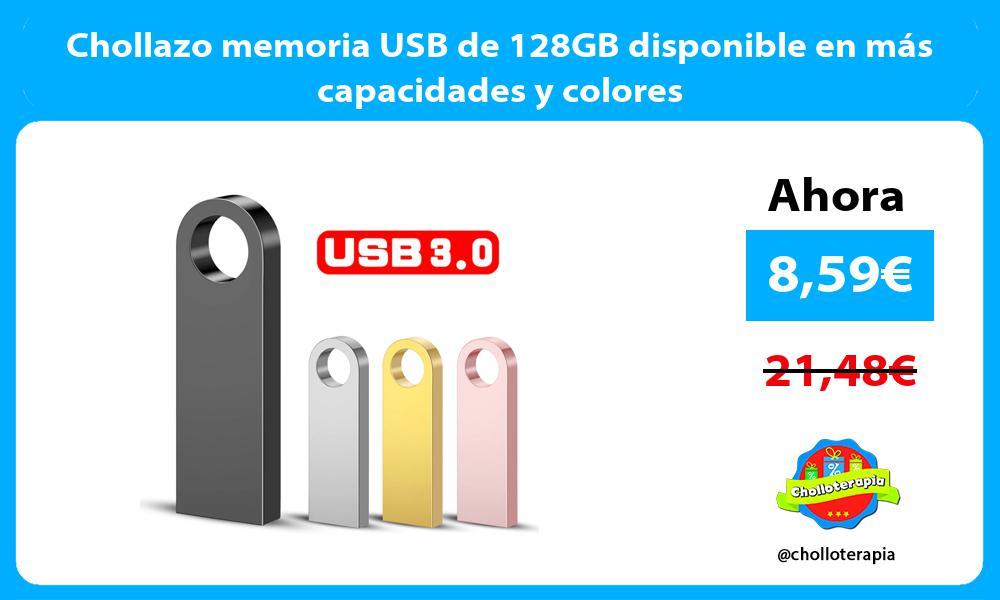 Chollazo memoria USB de 128GB disponible en más capacidades y colores