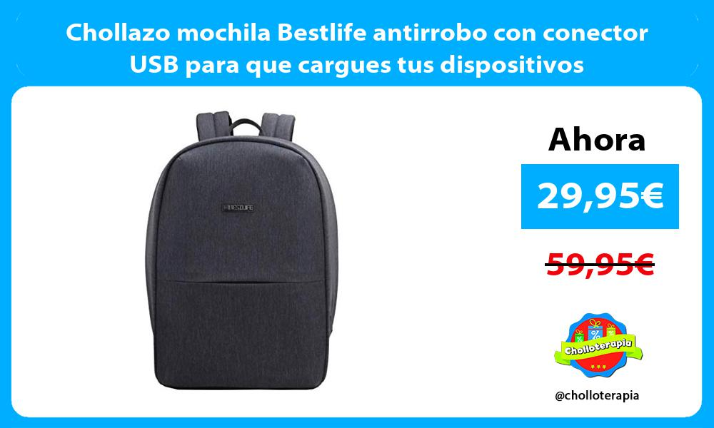 Chollazo mochila Bestlife antirrobo con conector USB para que cargues tus dispositivos