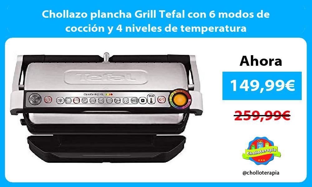 Chollazo plancha Grill Tefal con 6 modos de cocción y 4 niveles de temperatura