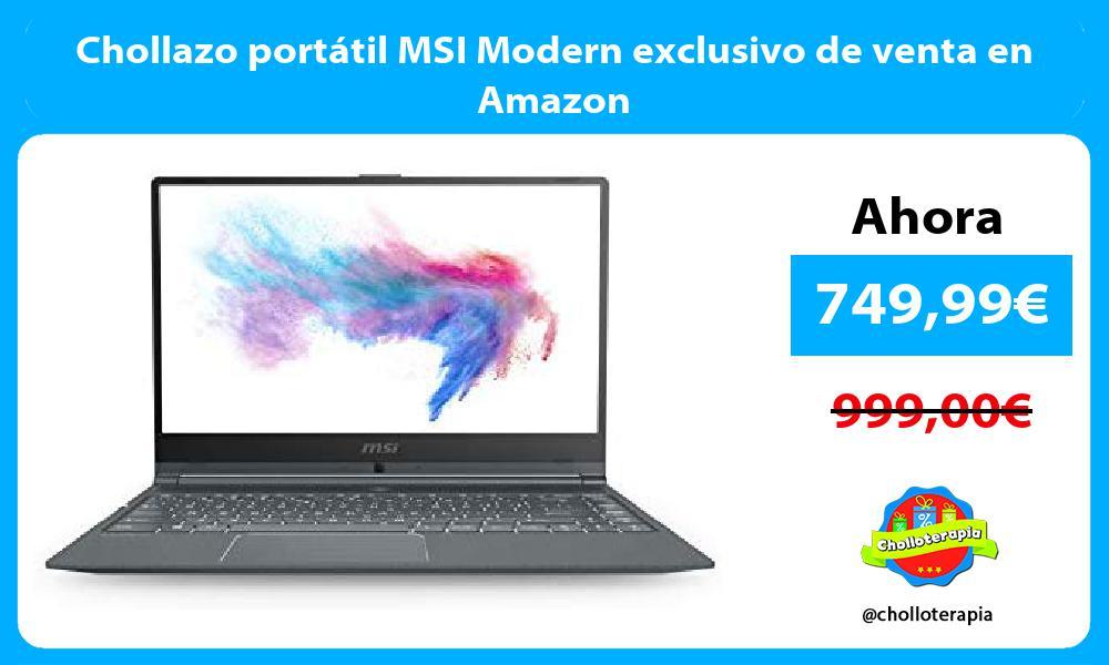 Chollazo portátil MSI Modern exclusivo de venta en Amazon