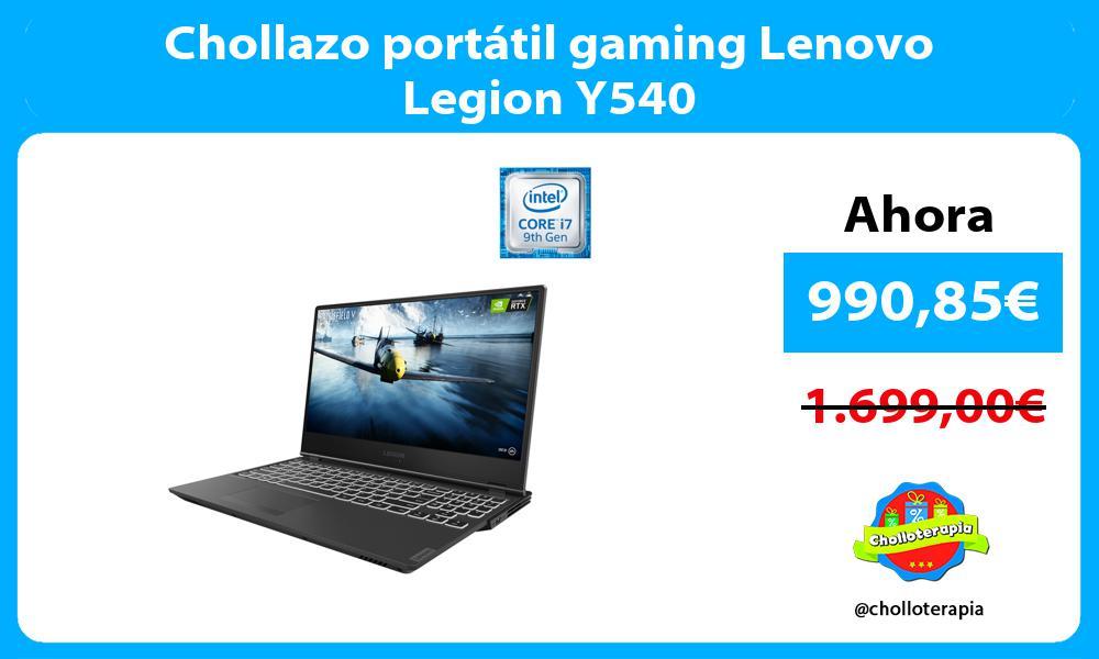 Chollazo portátil gaming Lenovo Legion Y540