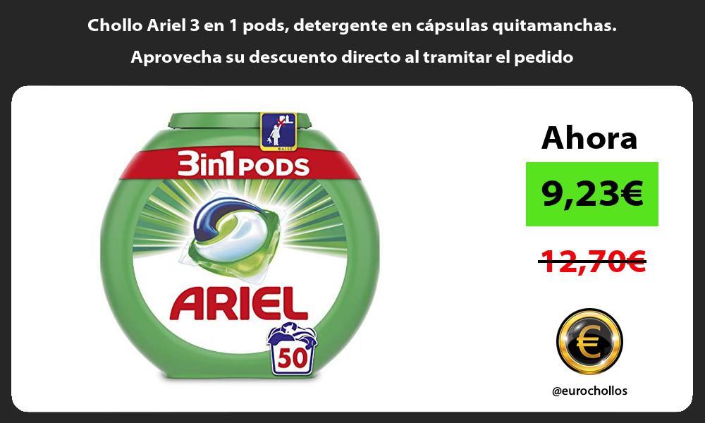 Chollo Ariel 3 en 1 pods detergente en cápsulas quitamanchas Aprovecha su descuento directo al tramitar el pedido