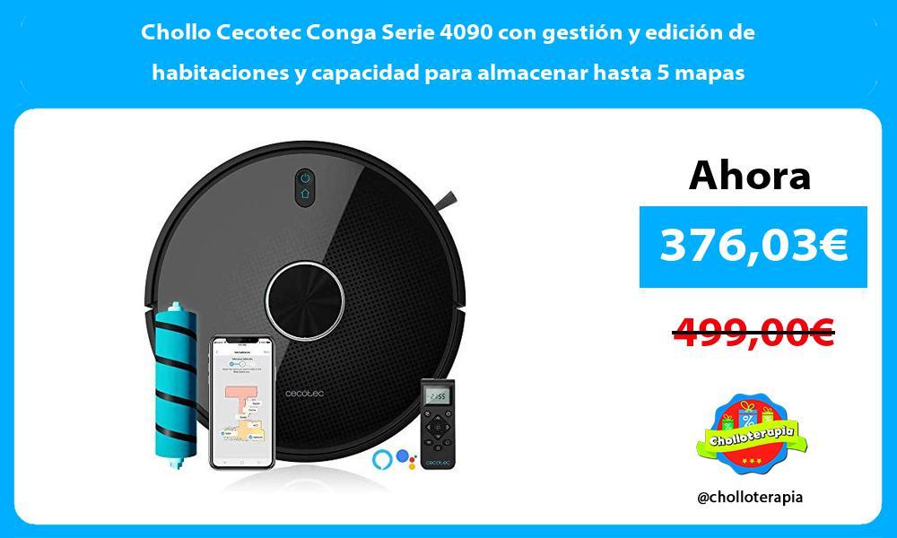 Chollo Cecotec Conga Serie 4090 con gestión y edición de habitaciones y capacidad para almacenar hasta 5 mapas