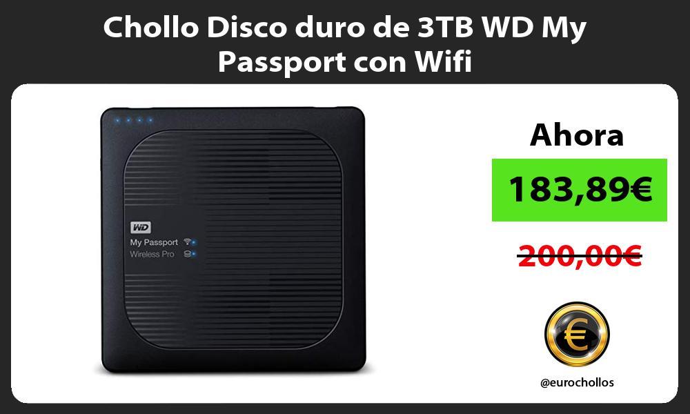 Chollo Disco duro de 3TB WD My Passport con Wifi