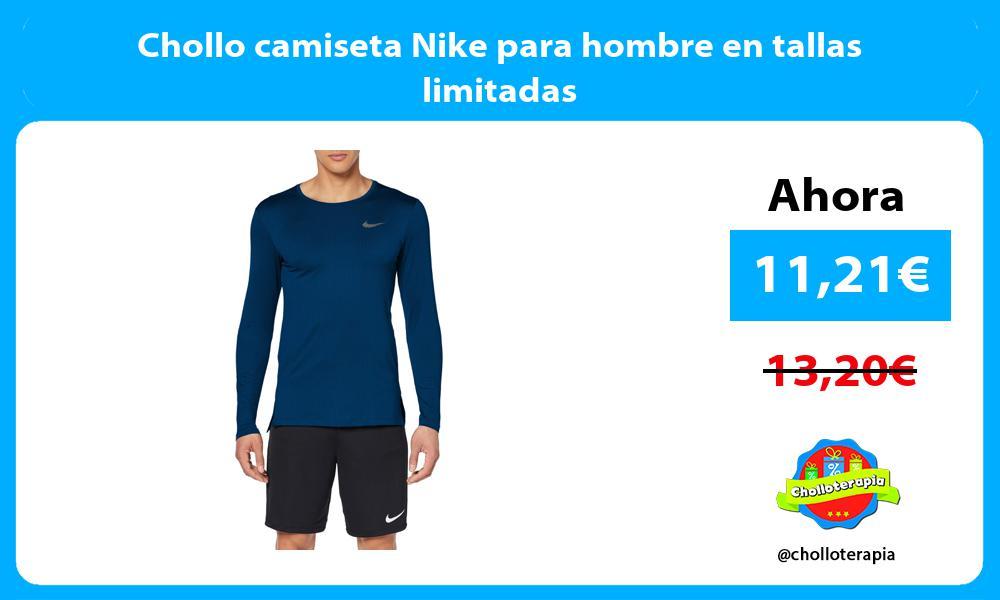 Chollo camiseta Nike para hombre en tallas limitadas
