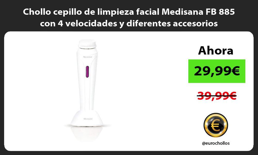 Chollo cepillo de limpieza facial Medisana FB 885 con 4 velocidades y diferentes accesorios