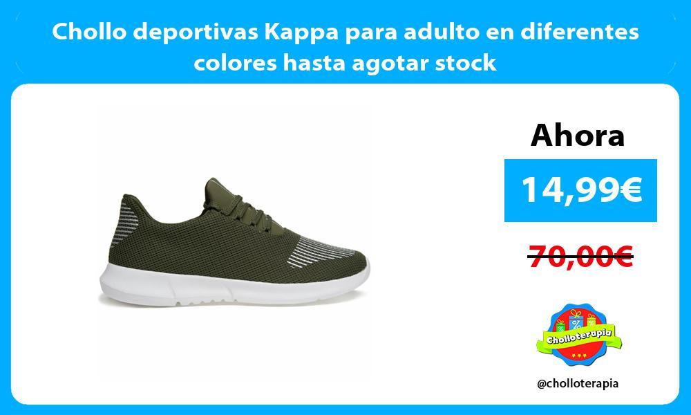 Chollo deportivas Kappa para adulto en diferentes colores hasta agotar stock