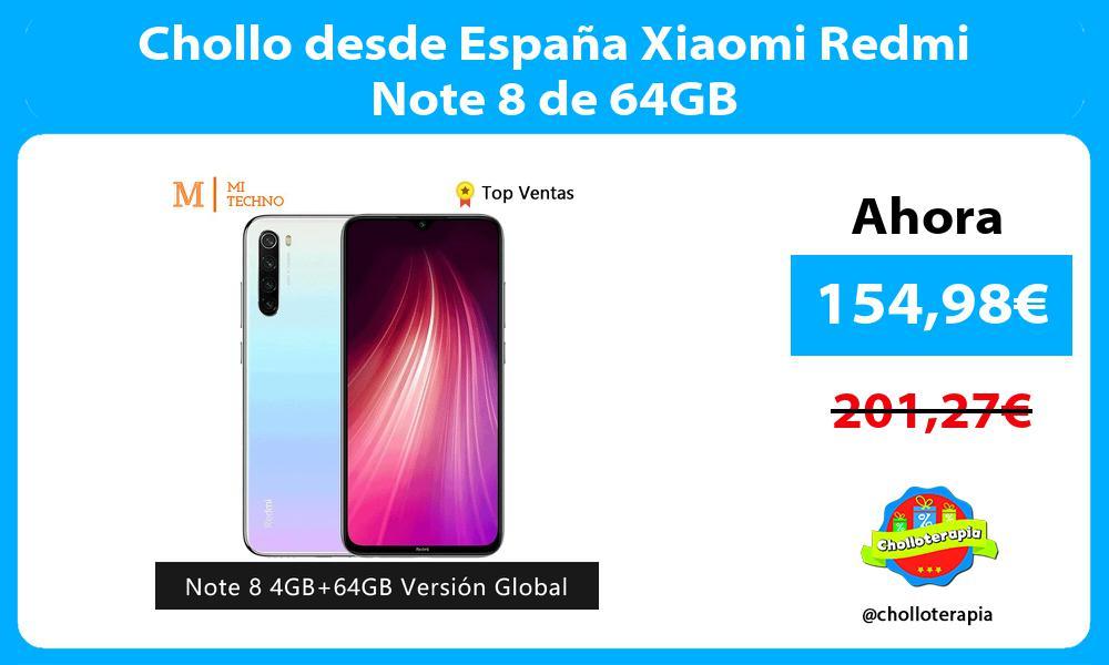Chollo desde España Xiaomi Redmi Note 8 de 64GB