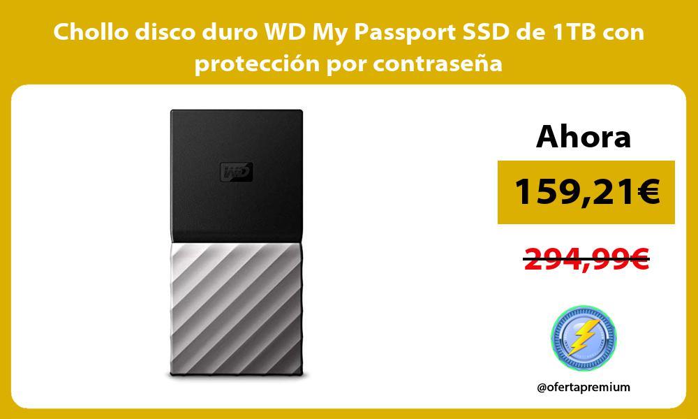 Chollo disco duro WD My Passport SSD de 1TB con protección por contraseña