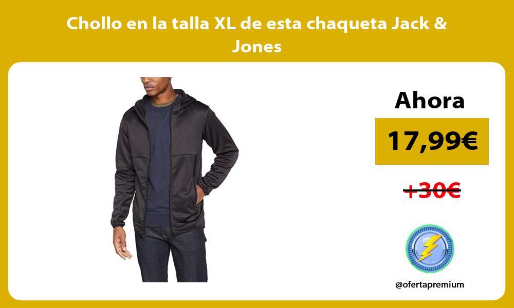 Chollo en la talla XL de esta chaqueta Jack Jones