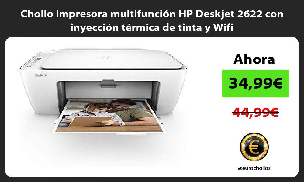Chollo impresora multifunción HP Deskjet 2622 con inyección térmica de tinta y Wifi