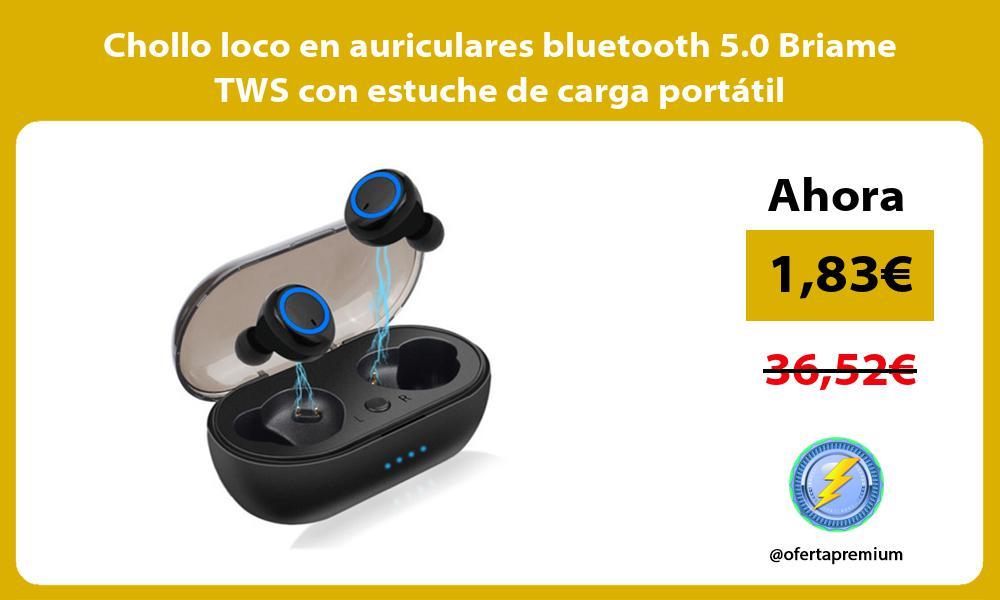 Chollo loco en auriculares bluetooth 5 0 Briame TWS con estuche de carga portátil
