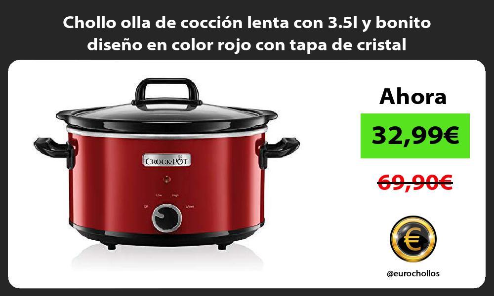 Chollo olla de cocción lenta con 3 5l y bonito diseño en color rojo con tapa de cristal