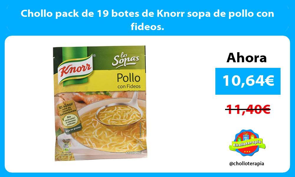 Chollo pack de 19 botes de Knorr sopa de pollo con fideos