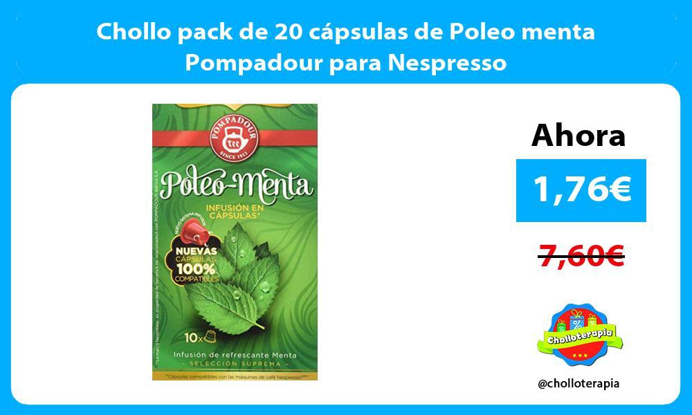 Chollo pack de 20 cápsulas de Poleo menta Pompadour para Nespresso