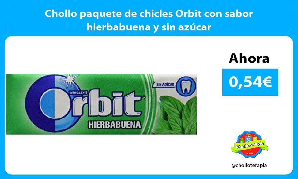 Chollo paquete de chicles Orbit con sabor hierbabuena y sin azúcar