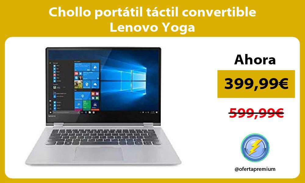 Chollo portátil táctil convertible Lenovo Yoga