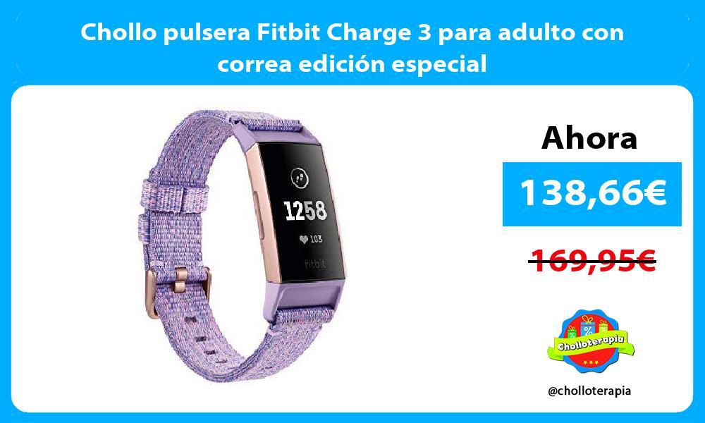 Chollo pulsera Fitbit Charge 3 para adulto con correa edición especial