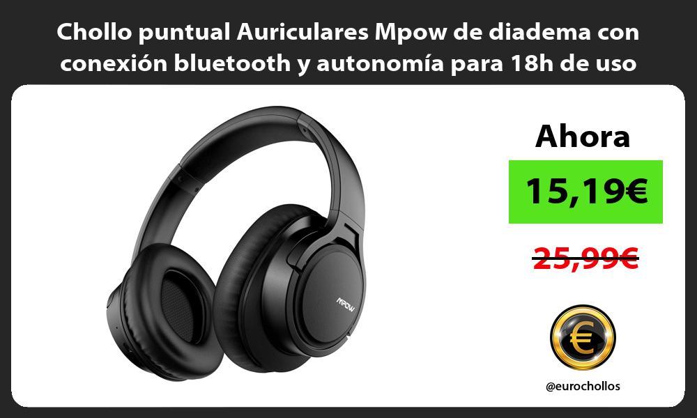 Chollo puntual Auriculares Mpow de diadema con conexión bluetooth y autonomía para 18h de uso