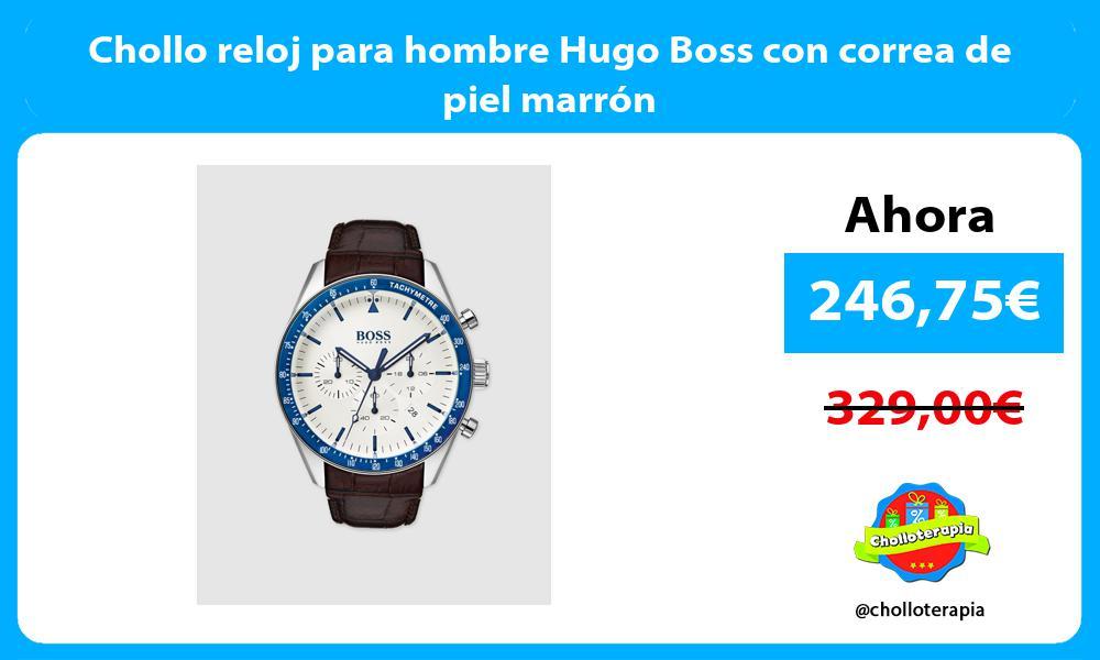 Chollo reloj para hombre Hugo Boss con correa de piel marrón