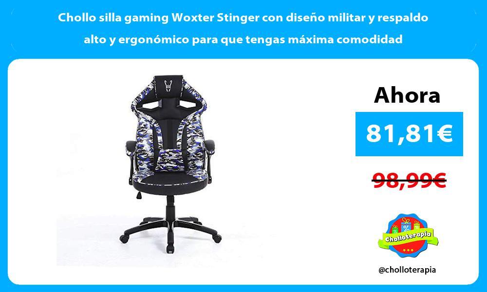 Chollo silla gaming Woxter Stinger con diseño militar y respaldo alto y ergonómico para que tengas máxima comodidad