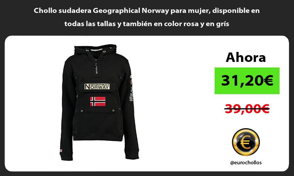Chollo sudadera Geographical Norway para mujer disponible en todas las tallas y también en color rosa y en grís