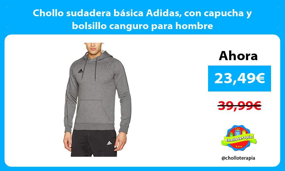 Chollo sudadera básica Adidas con capucha y bolsillo canguro para hombre