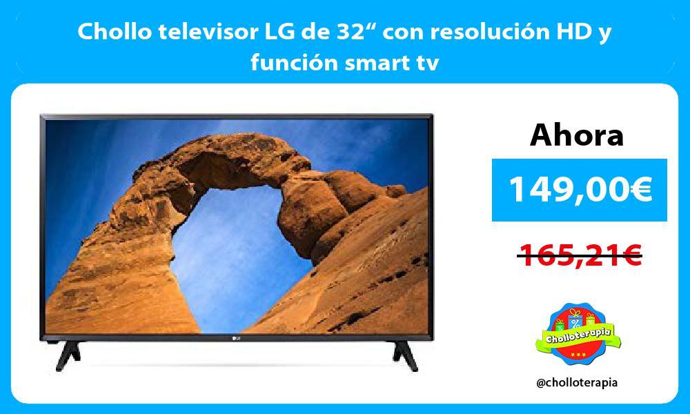 """Chollo televisor LG de 32"""" con resolución HD y función smart tv"""