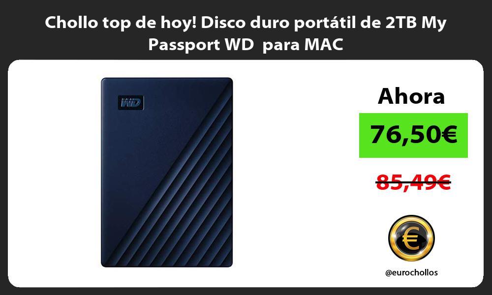 Chollo top de hoy Disco duro portátil de 2TB My Passport WD para MAC