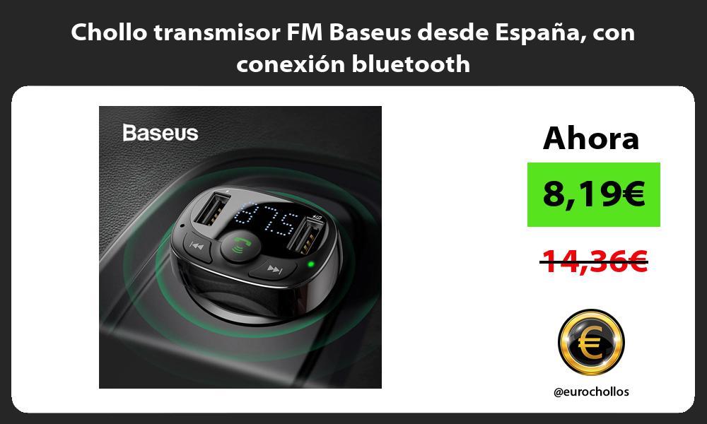 Chollo transmisor FM Baseus desde España con conexión bluetooth