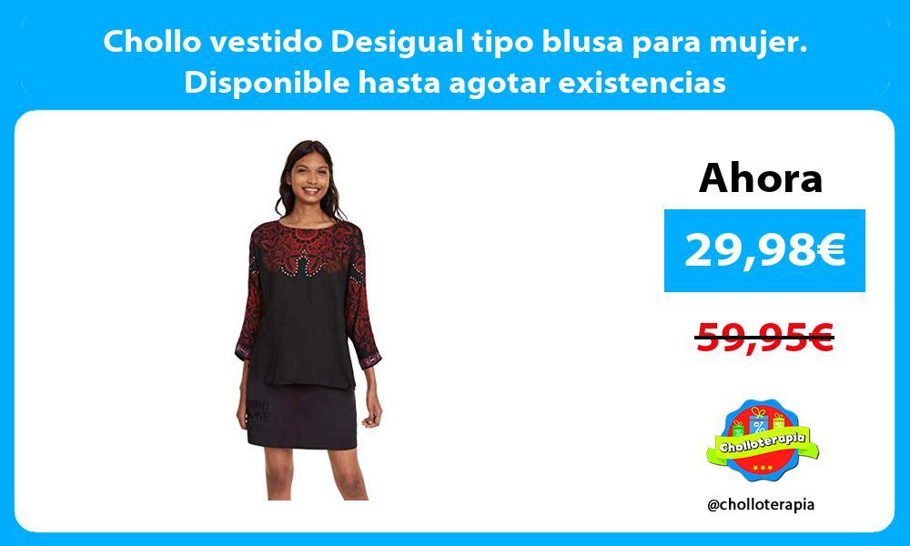 Chollo vestido Desigual tipo blusa para mujer Disponible hasta agotar existencias