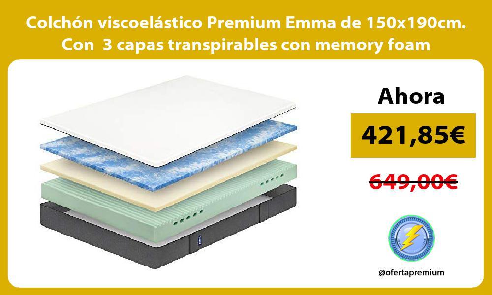 Colchón viscoelástico Premium Emma de 150x190cm Con 3 capas transpirables con memory foam