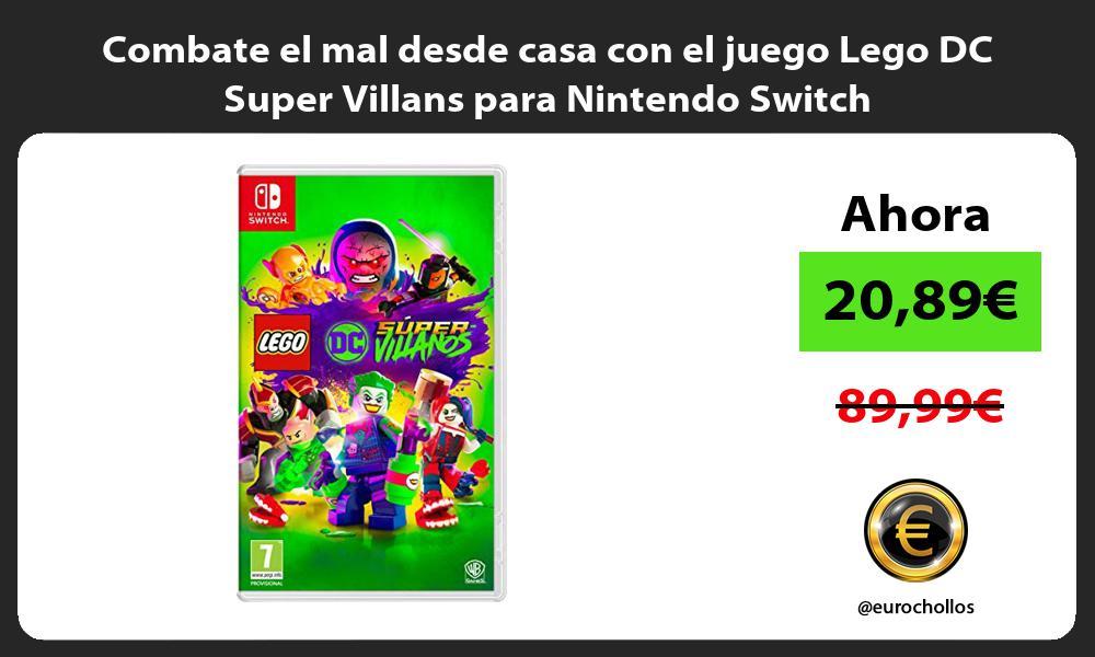 Combate el mal desde casa con el juego Lego DC Super Villans para Nintendo Switch
