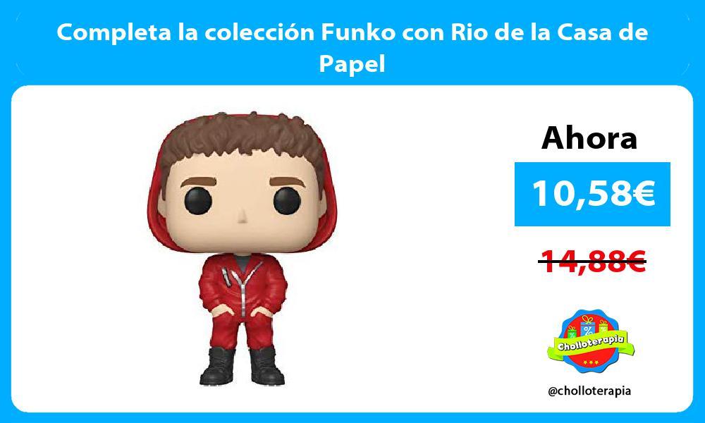 Completa la colección Funko con Rio de la Casa de Papel