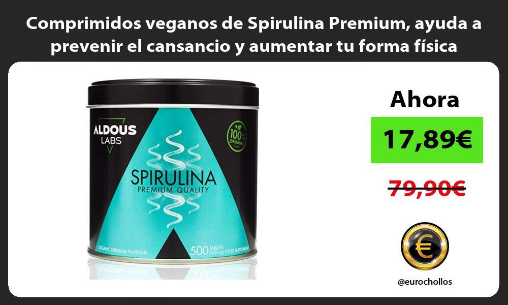 Comprimidos veganos de Spirulina Premium ayuda a prevenir el cansancio y aumentar tu forma física