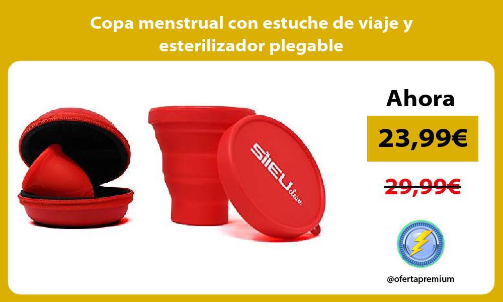 Copa menstrual con estuche de viaje y esterilizador plegable