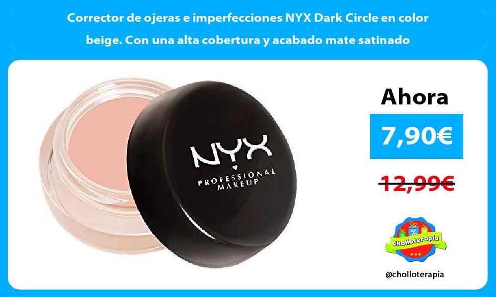 Corrector de ojeras e imperfecciones NYX Dark Circle en color beige Con una alta cobertura y acabado mate satinado