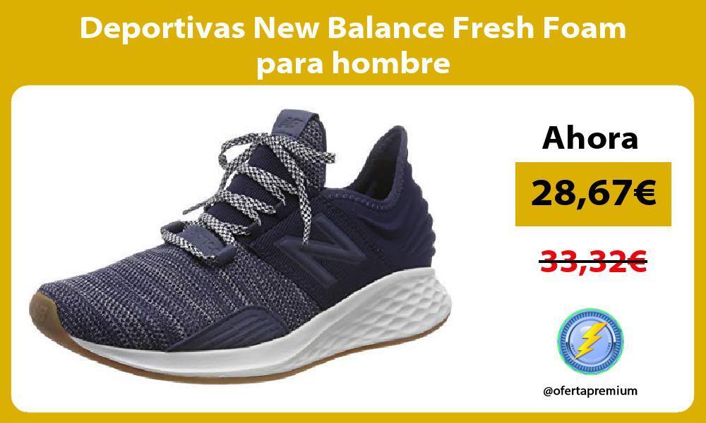 Deportivas New Balance Fresh Foam para hombre