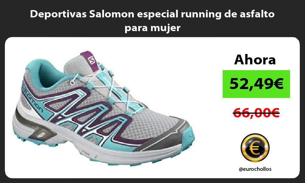 Deportivas Salomon especial running de asfalto para mujer