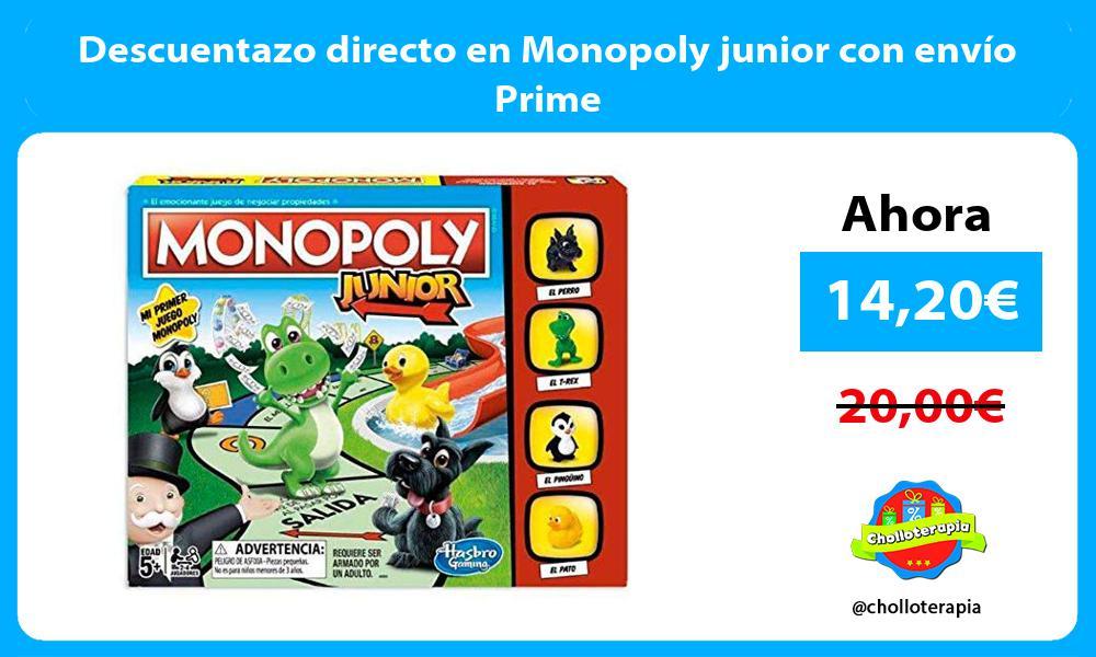 Descuentazo directo en Monopoly junior con envío Prime