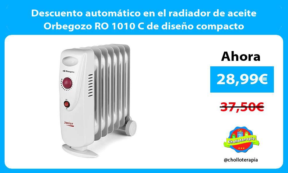 Descuento automático en el radiador de aceite Orbegozo RO 1010 C de diseño compacto