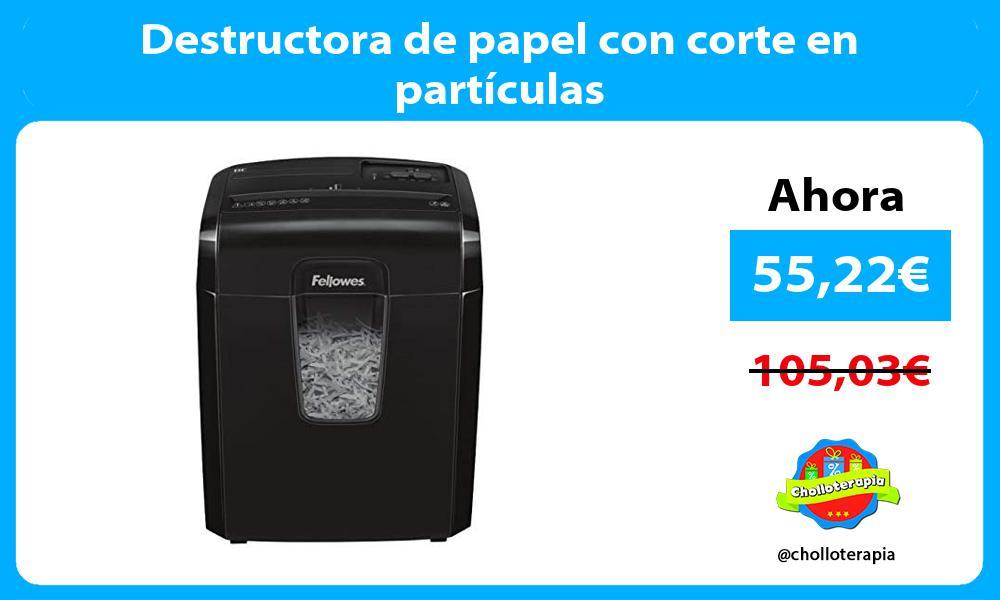 Destructora de papel con corte en partículas