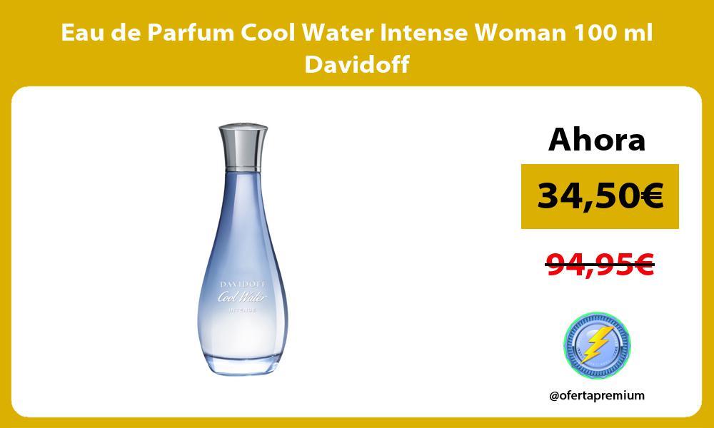 Eau de Parfum Cool Water Intense Woman 100 ml Davidoff