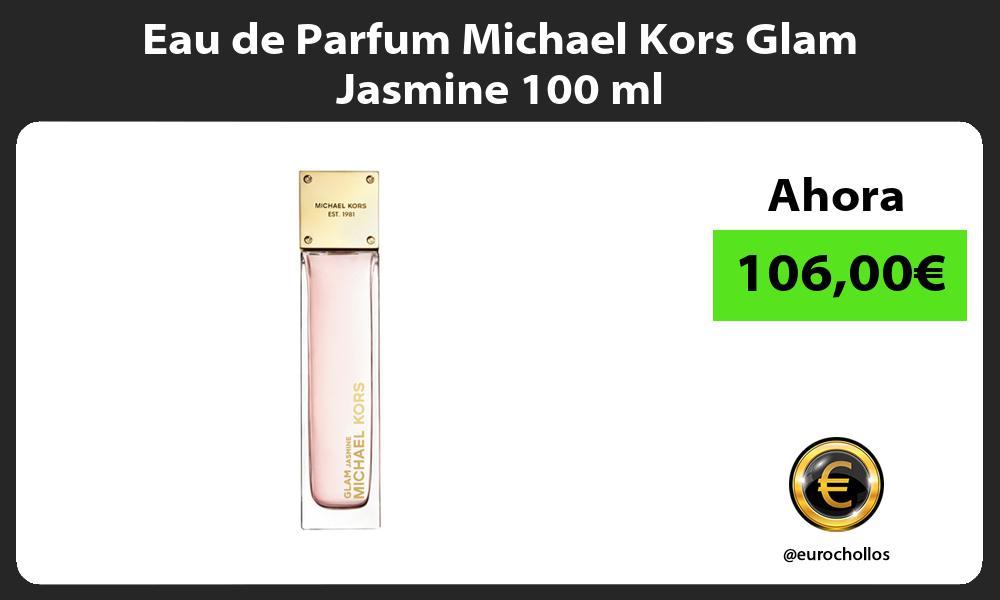 Eau de Parfum Michael Kors Glam Jasmine 100 ml