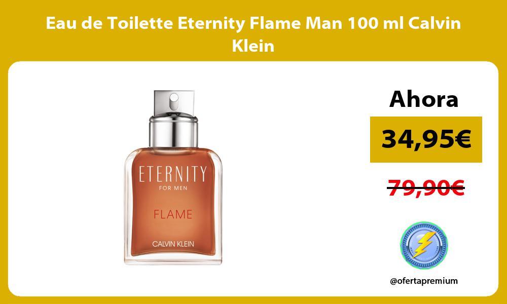 Eau de Toilette Eternity Flame Man 100 ml Calvin Klein