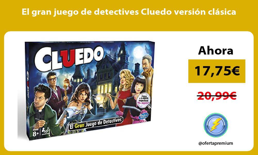 El gran juego de detectives Cluedo versión clásica